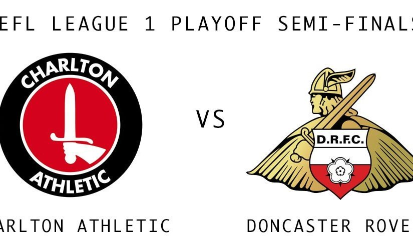 CHARLTON VS DONCASTER DI LEAGUE ONE PLAY-OFF